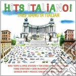 Hits italiano! - they sang in italian cd musicale di Miscellanee