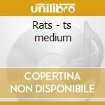 Rats - ts medium cd musicale