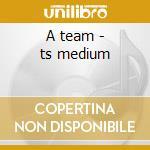A team - ts medium cd musicale