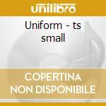 Uniform - ts small cd musicale