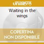 Waiting in the wings cd musicale di Farlowe Chris