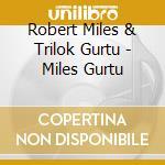 MILES_GURTU cd musicale di MILES/GURTU