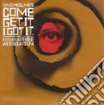 Come get it i got it cd musicale