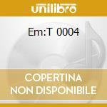 Em:T 0004 cd musicale di ARTISTI VARI