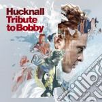 Tribute to Bobby cd musicale di HUCKNALL