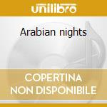 Arabian nights cd musicale