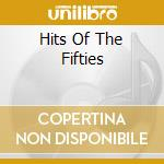 Hits of the fifties cd musicale