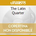 The latin quarter cd musicale