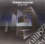 (LP VINILE) Bruzin vip / hysteria lp vinile di Terror danjah / dok