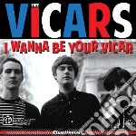 I wanna be your vicar cd musicale di Vicars Thee