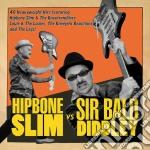 Hipbone slim versus sirbald didley cd musicale di Hipbone slim & sir b