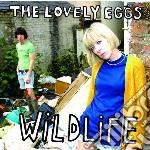 Lovely Eggs - Wildlife cd musicale di Eggs Lovely