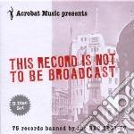 BANNED BY THE ..1931-1957                 cd musicale di Artisti Vari