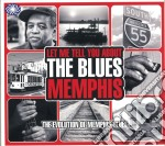 EVOLUTION MEMPHIS THE BLUES MEMPHIS       cd musicale di ARTISTI VARI