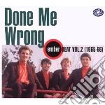 Done me wrong - ember beat vol 2 cd musicale di Artisti Vari