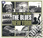 THE BLUES NEW YORK                        cd musicale di ARTISTI VARI