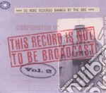 Record is not to be broadcast - banned b cd musicale di Artisti Vari