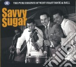 Savvy sugar - the pure essence of west c cd musicale di Artisti Vari