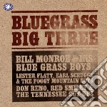 Bluegrass big three cd musicale di ARTISTI VARI