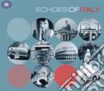 Echoes of italy cd musicale di Artisti Vari
