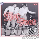 Hot feet cd musicale di Artisti Vari