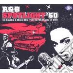 60's r&b spotlight cd musicale di ARTISTI VARI