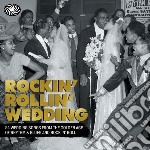 Rockin' rollin' wedding cd musicale di Artisti Vari