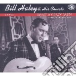 What a crazy party- thebest of the decca cd musicale di Bill haley & his com