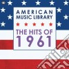 American music library:the hits of 1961