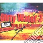 Dirty water 2: more birth of punk attitu cd musicale di Artisti Vari