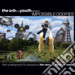 (LP VINILE) Orb & youth present impossible oddities lp vinile di Artisti Vari