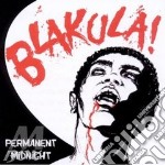 Blakula - Permanent Midnight cd musicale di BLAKULA