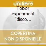 Tobor experiment