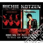 Break it all down/wave of emotion cd musicale di Richie Kotzen