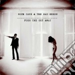 Nick Cave And The Ba - Push The Sky Away Deluxe Ed. cd musicale di Nick cave and the ba