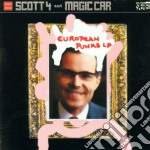 EUROPEAN PUNKS LP cd musicale di SCOTT 4 & MAGIC CAR