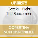 Fight sauc... cd musicale
