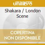 SHAKARA / LONDON SCENE cd musicale di KUTI FELA