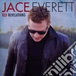 Jace Everett - Red Revelations cd musicale di Jace Everett
