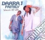 SCHOOL OF LIFE                            cd musicale di DAARA J FAMILY