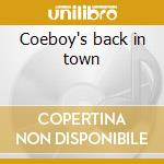Coeboy's back in town cd musicale di Trace Adkins