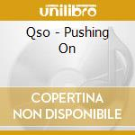 PUSHIN' ON cd musicale di QUANTIC SOUL ORCHEST
