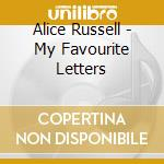 MY FAVOURITE LETTERS cd musicale di RUSSELL ALICE