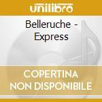 The express cd musicale di Belleruche