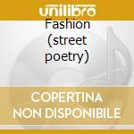 Fashion (street poetry) cd musicale di Rocks Hanoi