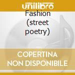Fashion (street poetry) cd musicale di Rocks Hanoi