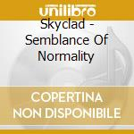 Skyclad - Semblance Of Normality cd musicale di SKYCLAD