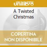 A TWISTED CHRISTMAS cd musicale di TWISTED SISTER