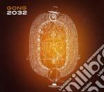 Gong - 2032 cd musicale di GONG