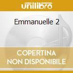Emmanuelle 2 cd musicale